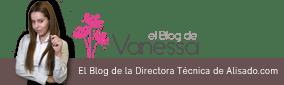 el blog de Vanessa Moreno, Directora de alisado.com